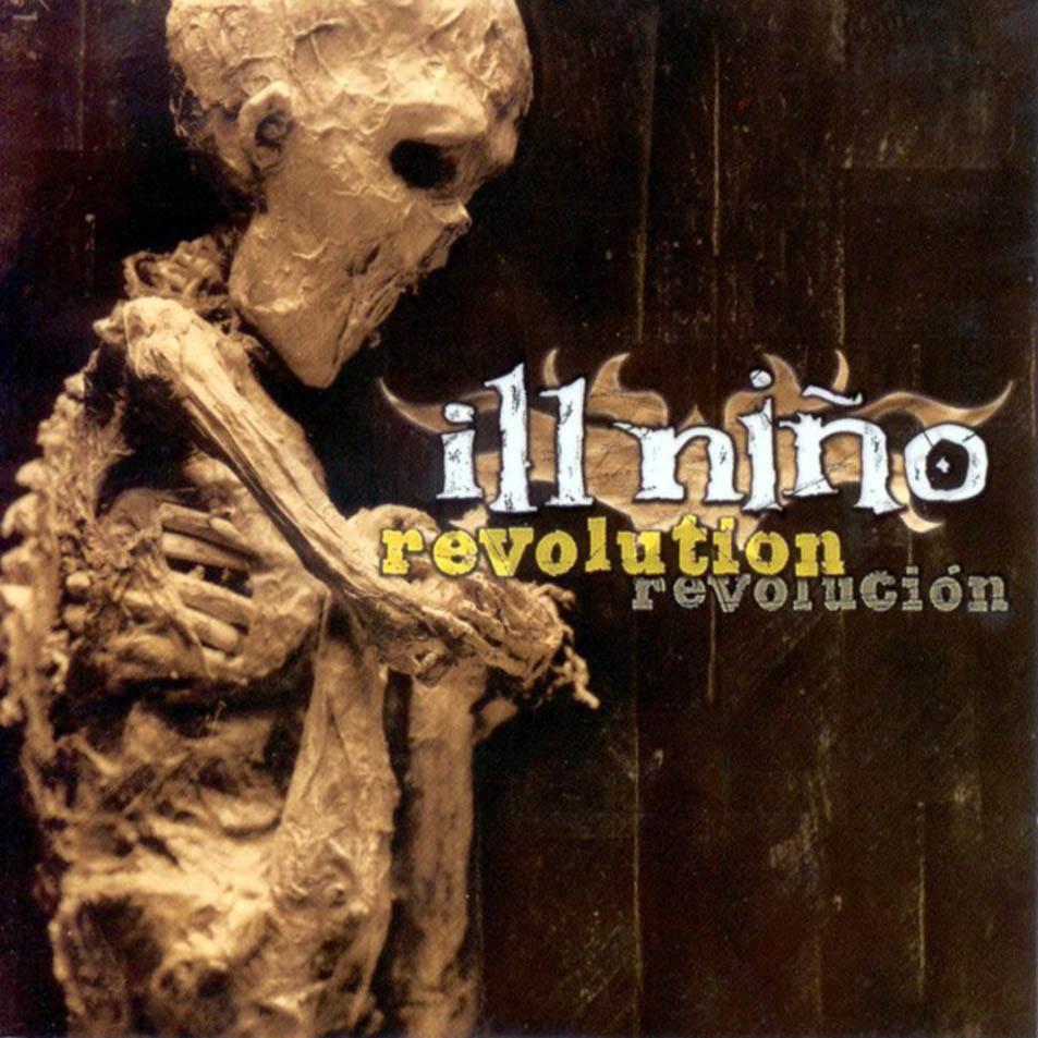 Ill Nino – Revolution… Revolucion