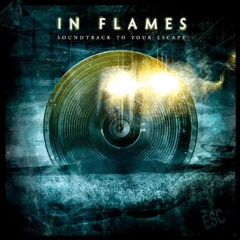 In Flames – Soundtrack to Your Escape