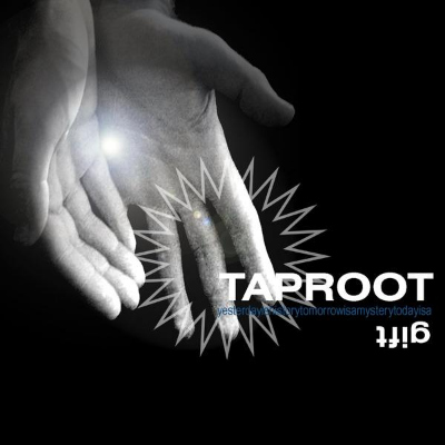 Taproot – Gift