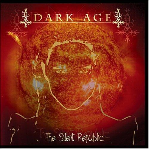 Dark Age – The Silent Republic