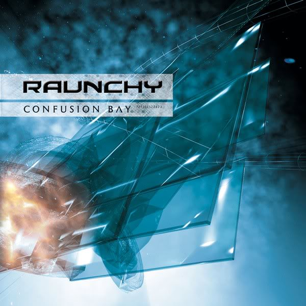 Raunchy – Confusion Bay