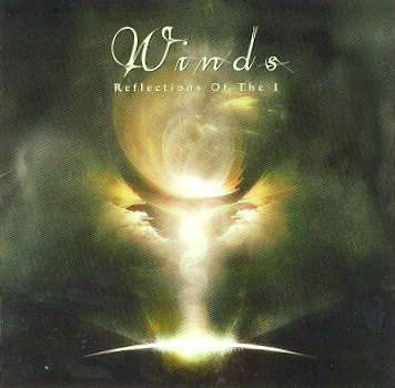 Winds – Reflection of the I