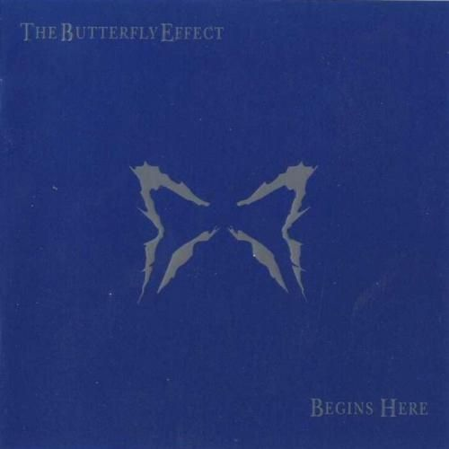 The Butterfly Effect – Begins Here