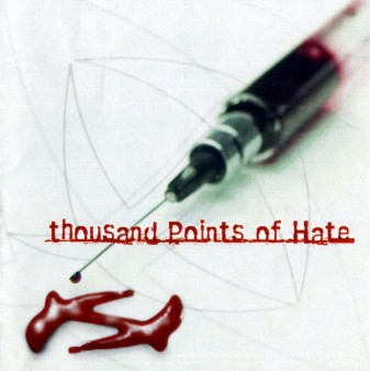 Thousand Points Of Hate – Scar to Mark the Day