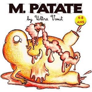 Ultra Vomit – M. Patate