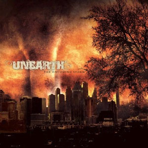 Unearth – The Oncoming Storm