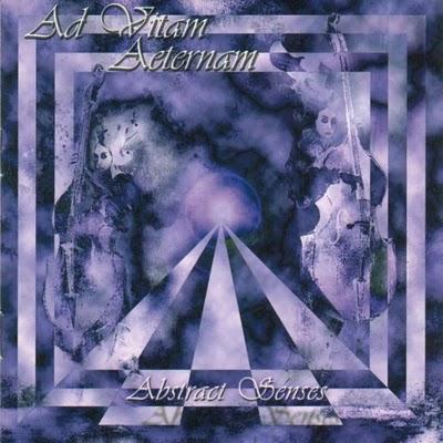 Ad Vitam Aeternam – Abstract Senses