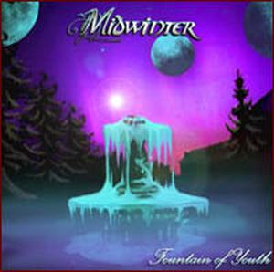 Midwinter – Fountain of Youth