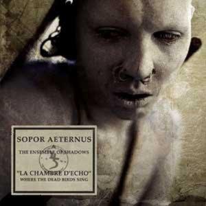 Sopor Aeternus – La Chambre d'Echo