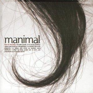 Manimal – Eros & Thanatos