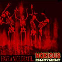 Noxious Enjoyment – Have a Nice Death