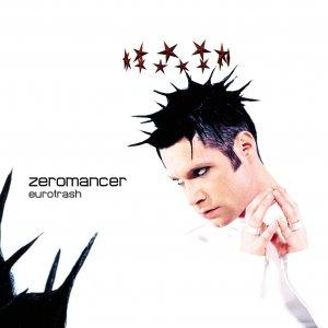 Zeromancer – Eurotrash