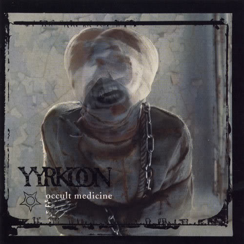 Yyrkoon – Occult Medicine