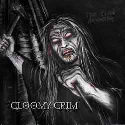 Gloomy Grim – The Grand Hammering