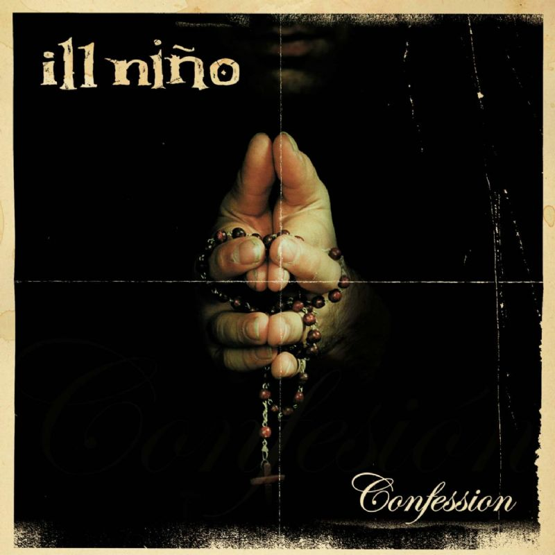 Ill Nino – Confession