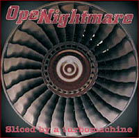 Openightmare – Sliced By a Turbomachine