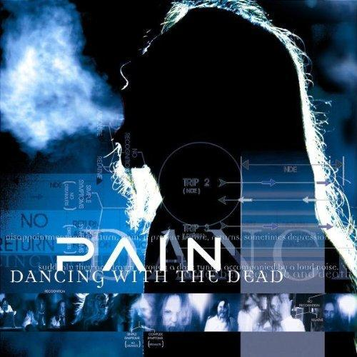 Pain – Dancing With the Dead
