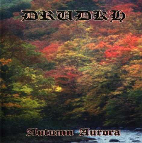 Drudkh – Autumn Aurora