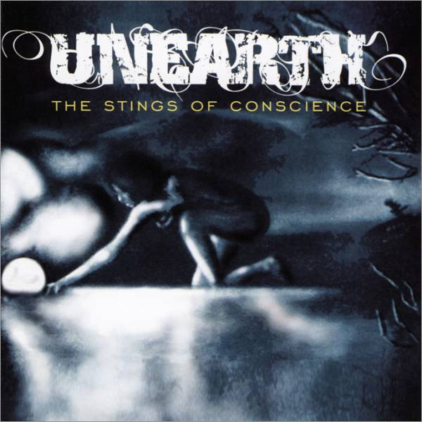Unearth – The Stings of Conscience