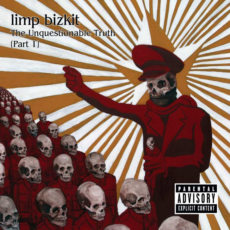 Limp Bizkit – The Unquestionable Truth Part 1