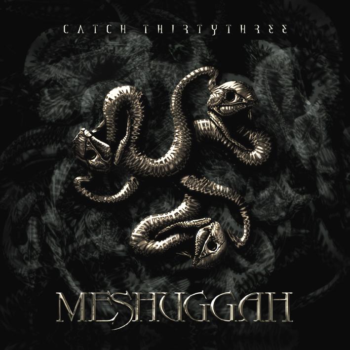 Meshuggah – Catch 33