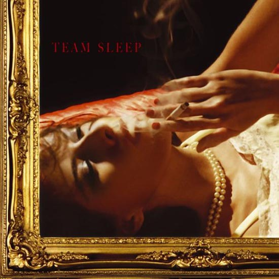 Team Sleep – Team Sleep