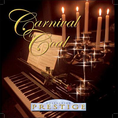 Carnival In Coal – Collection Prestige