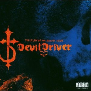 Devildriver – The Fury of Our Makers Hand