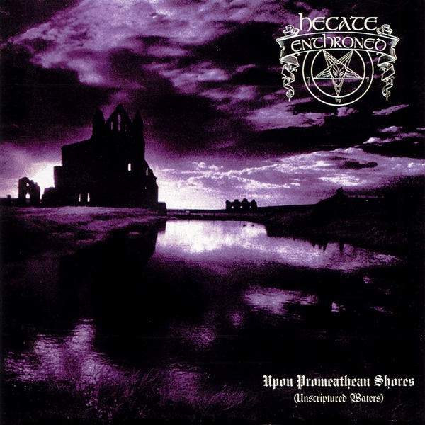 Hecate Enthroned –  Upon Promethean Shores