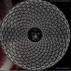 Mouth Of The Architect – Time and Withering