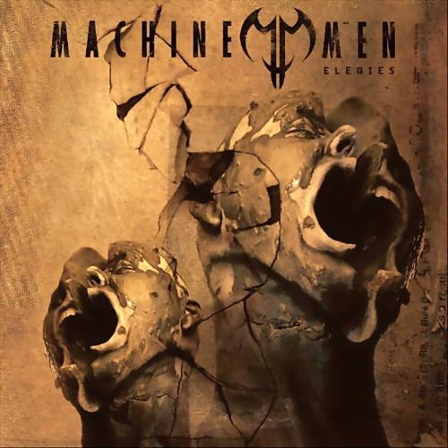 Machine Men – Elegies