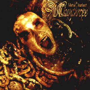 Misanthrope – Metal Hurlant