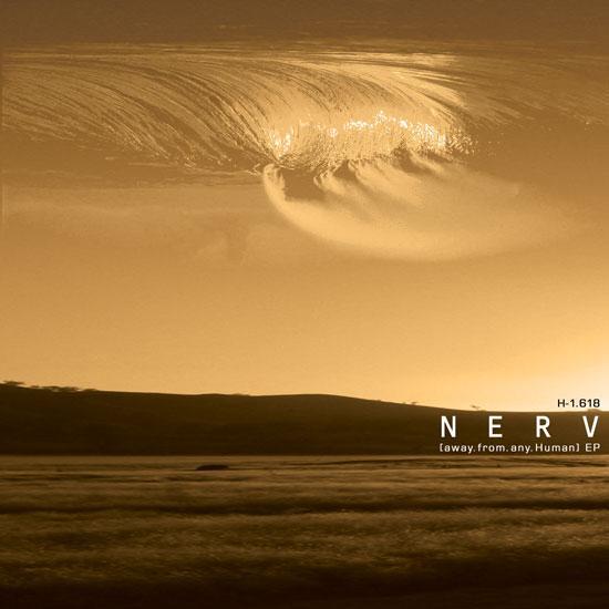 Nerv – Away.Fromanyhuman
