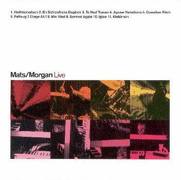 Mats & Morgan – Live