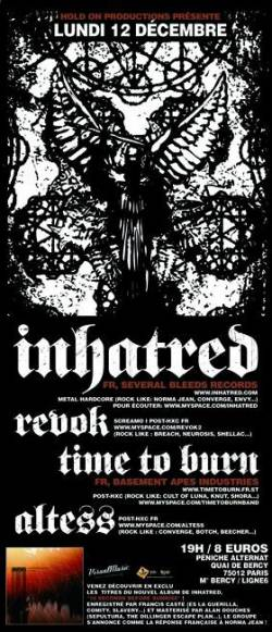 Inhatred + Time To Burn + Revok + Altess