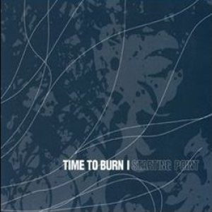 Time To Burn – Starting Point