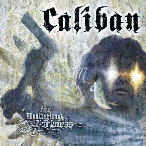 Caliban – The Undying Darkness