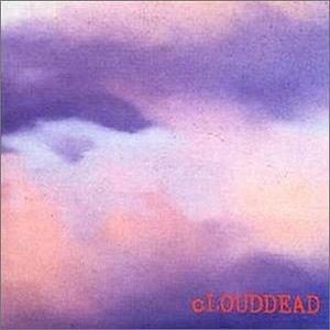 Clouddead – Clouddead