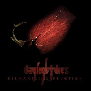 Daylight Dies – Dismantling Devotion
