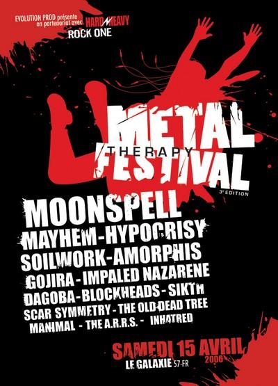 Metal Therapy Festival 3 – 15 avril 2006 – Le Galaxy – Amneville