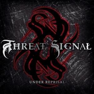 Threat Signal – Under Reprisal
