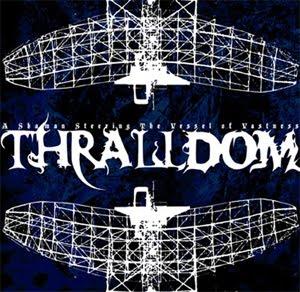 Thralldom – A Shaman Steering the Vessel of Vastness