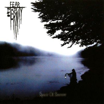 Fear Of Eternity – Spirit of Sorrow