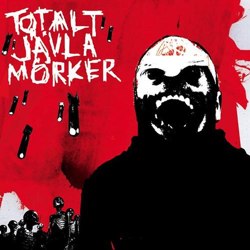 Totalt Javla Morker – Totalt Javla Morker