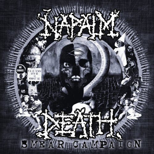 Napalm Death – Smear Campaign