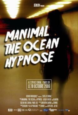 The Ocean + Manimal + Hypno5e