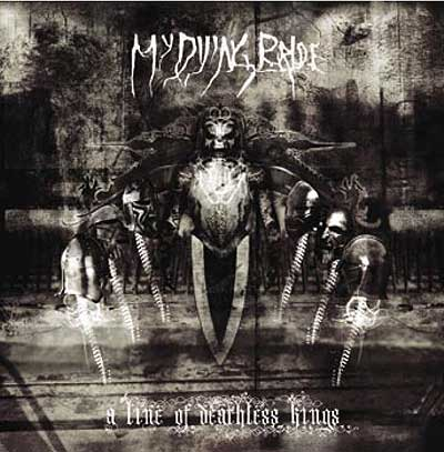 My Dying Bride – A Line of Deathless Kings