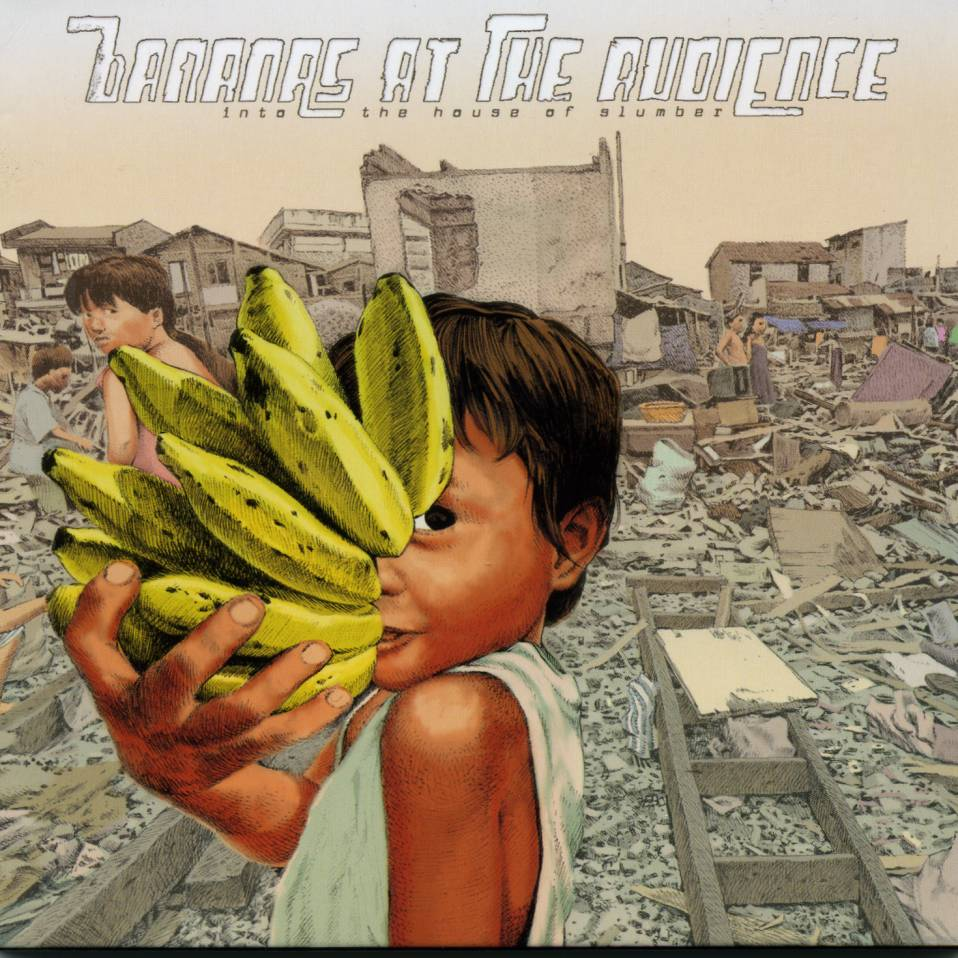 Bananas At The Audience – Into the House of Slumber