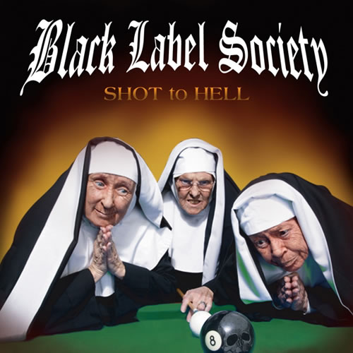 Black Label Society – Shot to Hell