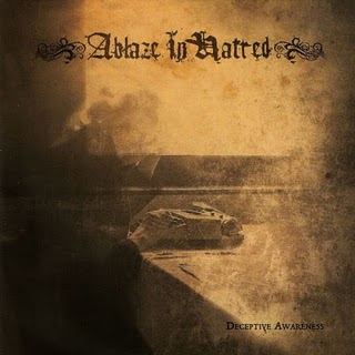Ablaze In Hatred – Deceptive Awareness